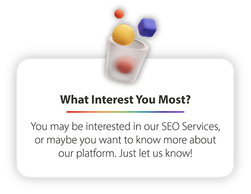 What Interest You Most?